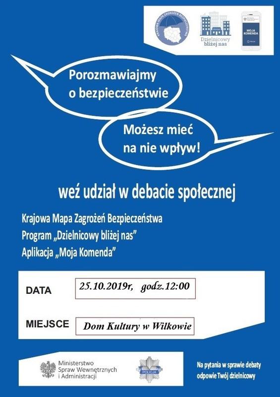Plakat zapraszający na debatę społeczną o bezpieczeństwie Gminy Wilków w dniu 25 października 2019 roku.